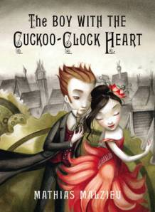 The Boy With the Cuckoo Clock Heart book review